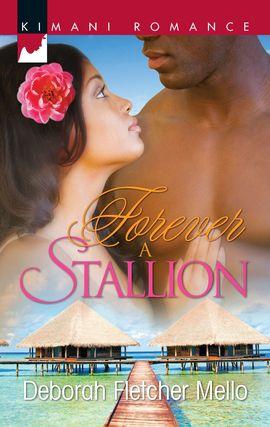 Title details for Forever a Stallion by Deborah Fletcher Mello - Wait list