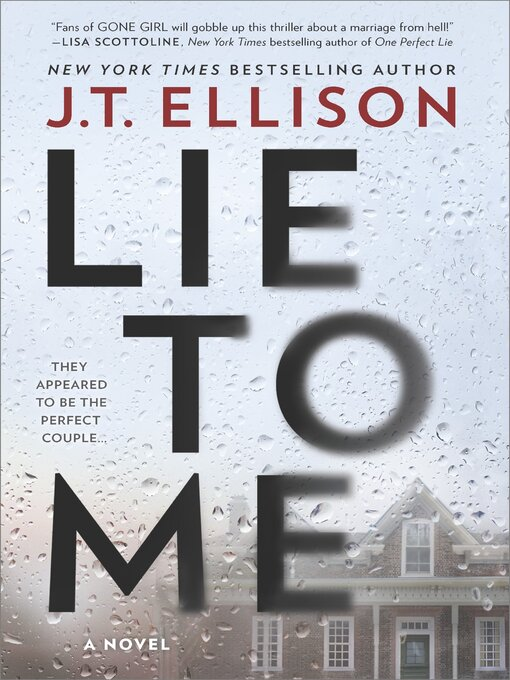 Title details for Lie to Me by J.T. Ellison - Wait list