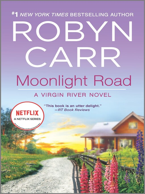 Title details for Moonlight Road by Robyn Carr - Available