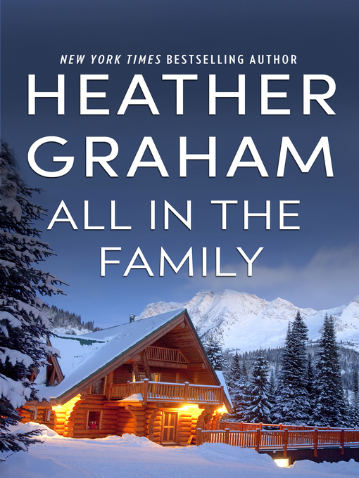 Title details for All in the Family by Heather Graham - Wait list