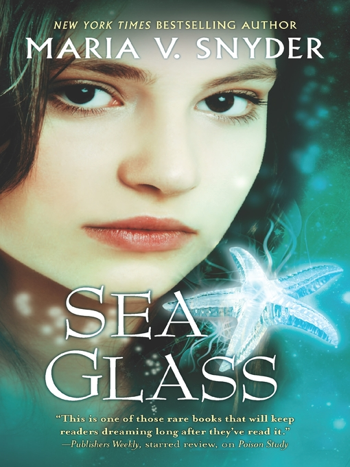 Title details for Sea Glass by Maria V. Snyder - Available
