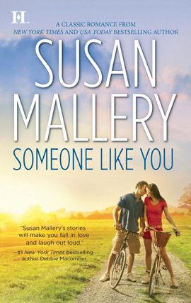 Title details for Someone Like You by Susan Mallery - Available