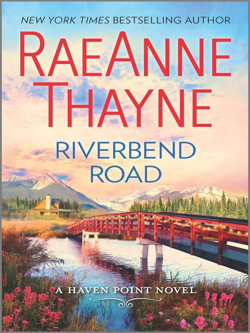 Title details for Riverbend Road by RaeAnne  Thayne - Available