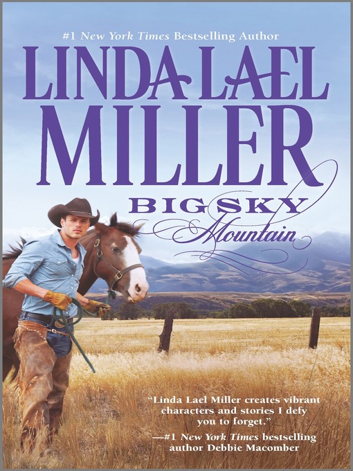 Title details for Big Sky Mountain by Linda Lael Miller - Available