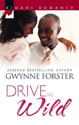 Title details for Drive Me Wild by Gwynne Forster - Wait list