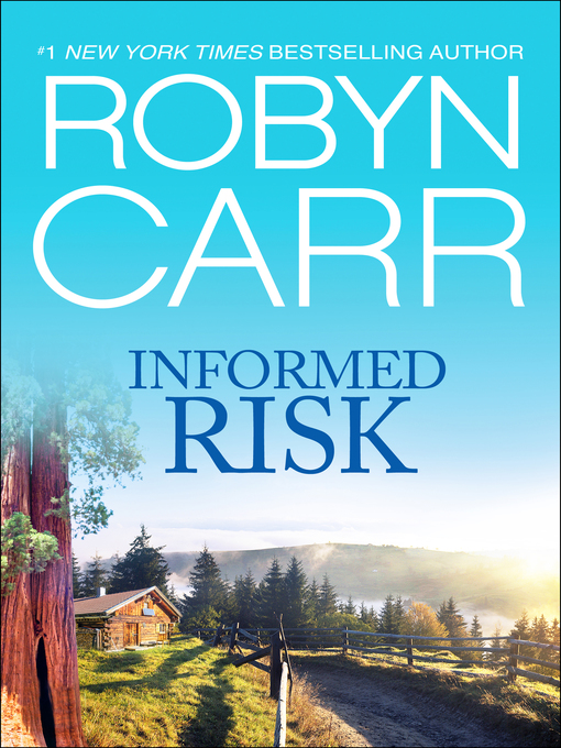 Title details for Informed Risk by Robyn Carr - Available