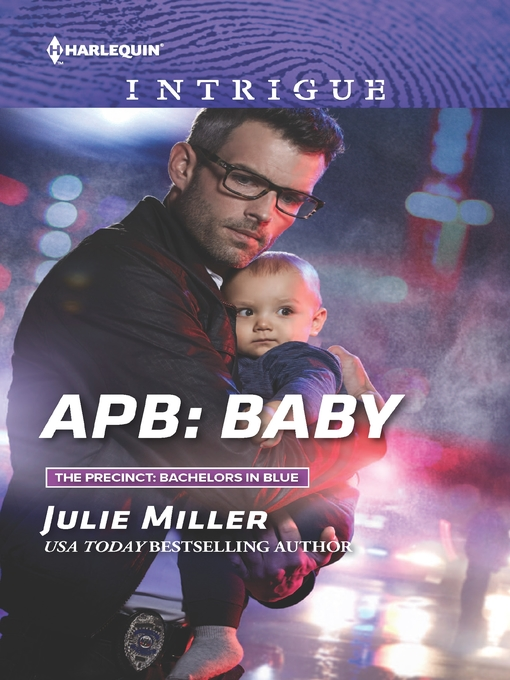 Title details for APB--Baby by Julie Miller - Available
