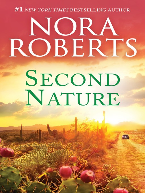 Title details for Second Nature by Nora Roberts - Wait list