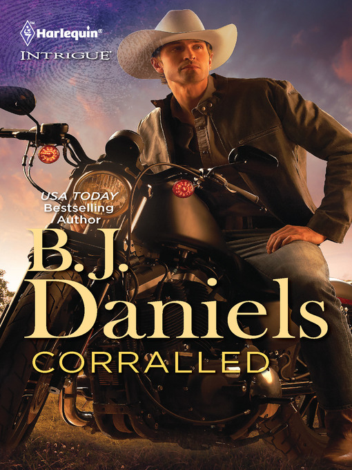 Title details for Corralled by B.J. Daniels - Available