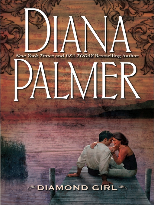 Title details for Diamond Girl by Diana Palmer - Available