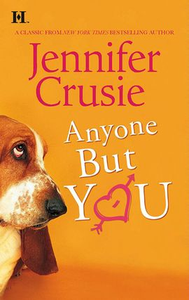 Title details for Anyone But You by Jennifer Crusie - Available