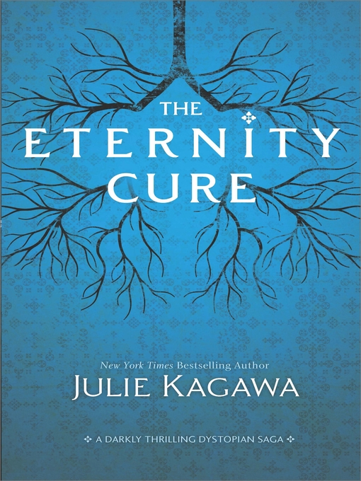 Title details for The Eternity Cure by Julie Kagawa - Available