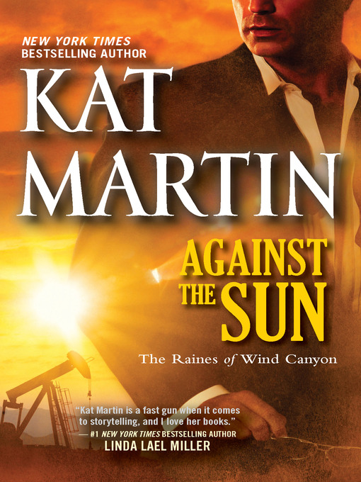 Title details for Against the Sun by Kat Martin - Available