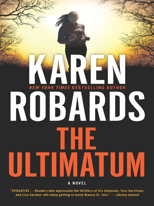 Title details for The Ultimatum--An International Spy Thriller by Karen Robards - Wait list