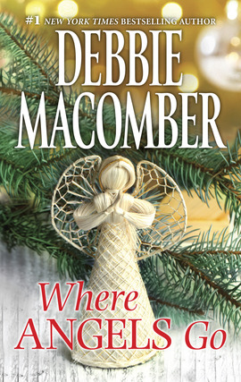 Title details for Where Angels Go by Debbie Macomber - Available