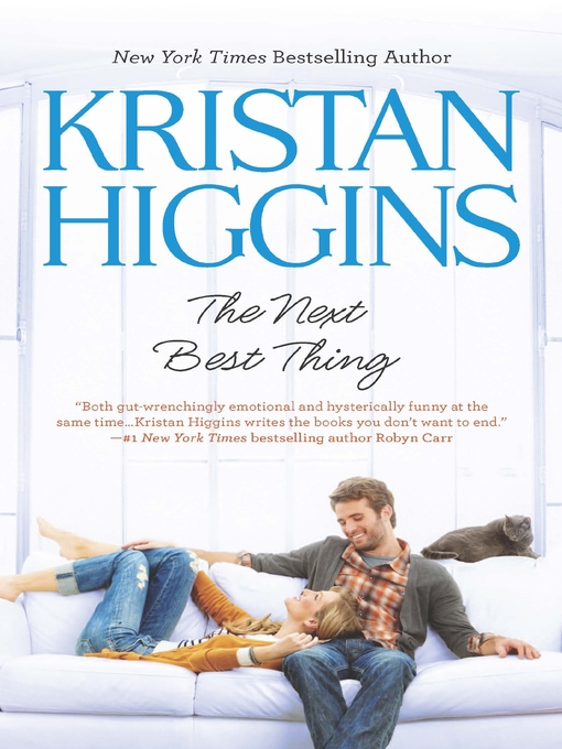 Title details for The Next Best Thing by Kristan Higgins - Wait list