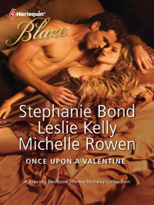 Title details for Once Upon a Valentine: All Tangled Up\Sleeping with a Beauty\Catch Me by Stephanie Bond - Available