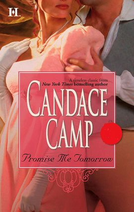 Title details for Promise Me Tomorrow by Candace Camp - Available