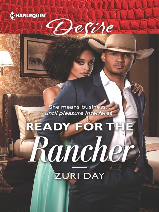 Title details for Ready for the Rancher by Zuri Day - Wait list