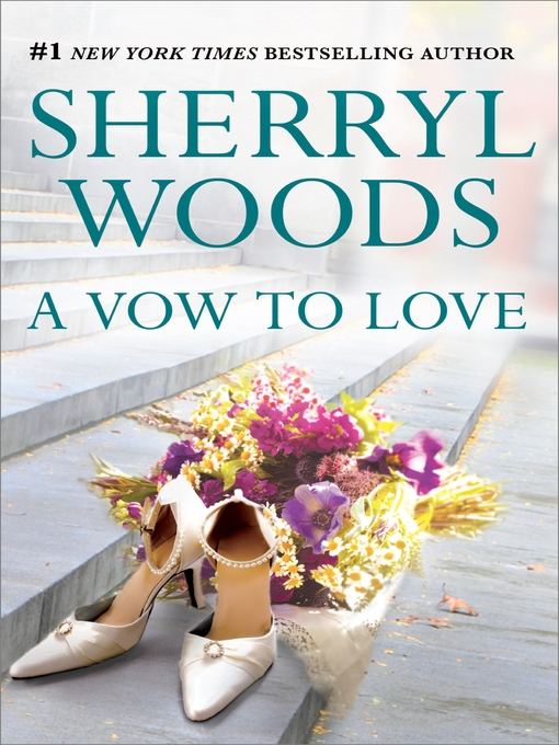 Title details for A Vow to Love by Sherryl Woods - Available