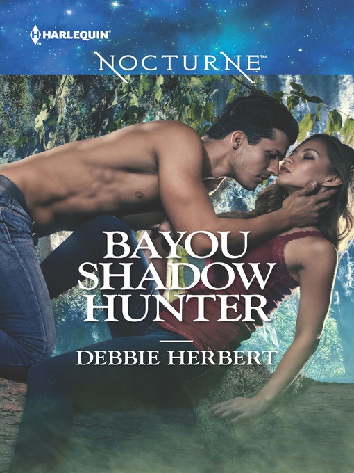 Title details for Bayou Shadow Hunter by Debbie Herbert - Wait list
