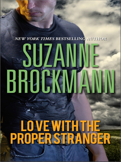 Title details for Love with the Proper Stranger by Suzanne Brockmann - Available
