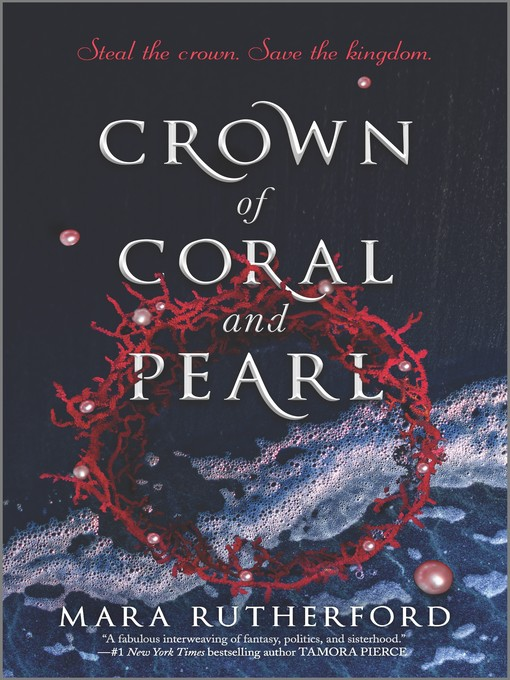 Title details for Crown of Coral and Pearl by Mara Rutherford - Wait list