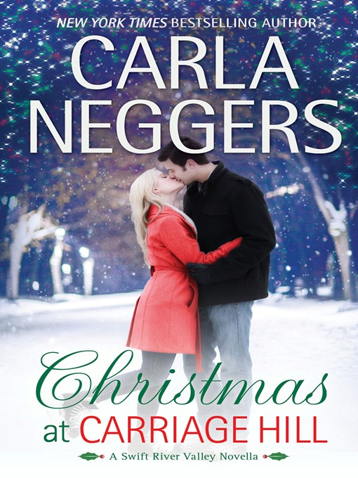 Title details for Christmas at Carriage Hill by Carla Neggers - Wait list