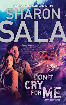 Title details for Don't Cry for Me by Sharon Sala - Available