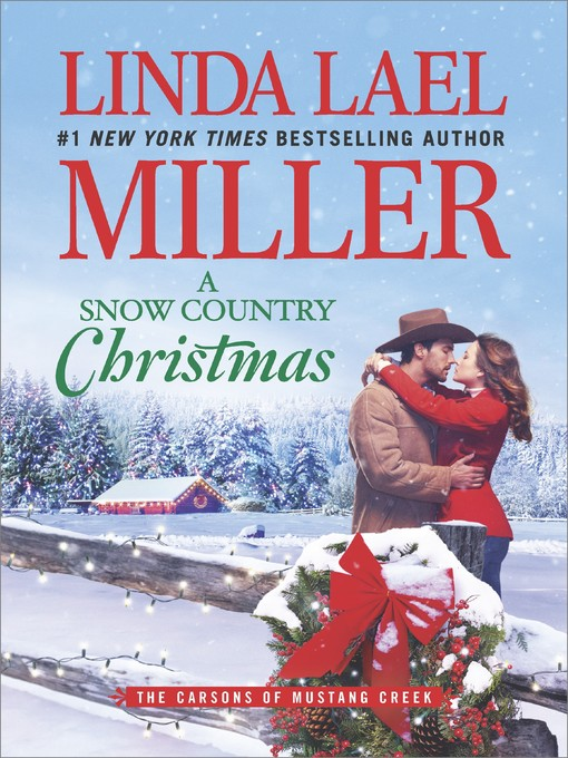 Title details for A Snow Country Christmas by Linda Lael Miller - Available
