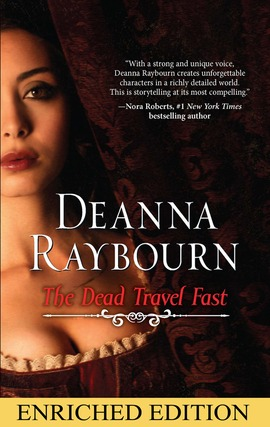 Title details for The Dead Travel Fast by DEANNA RAYBOURN - Available
