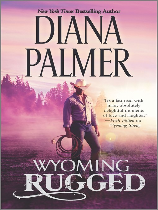 wyoming rugged   dallas public library   overdrive