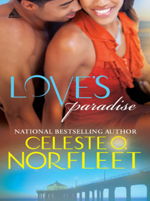 Title details for Love's Paradise by Celeste O. Norfleet - Available