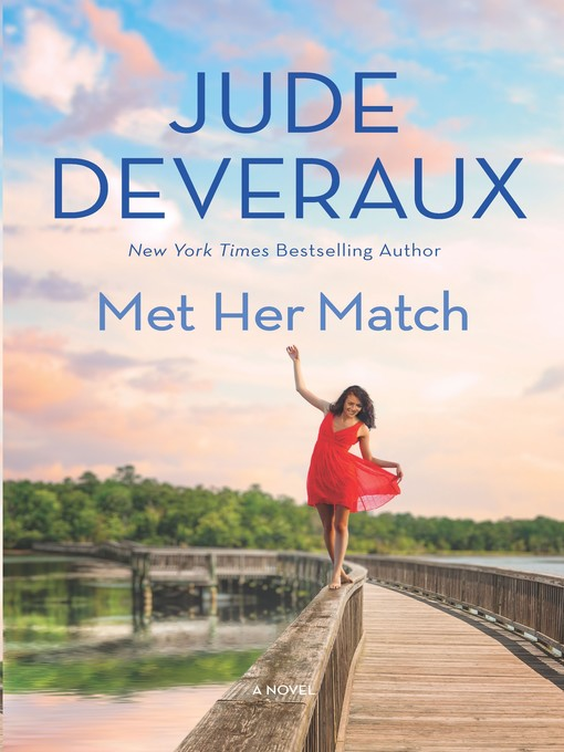 Title details for Met Her Match by Jude Deveraux - Wait list