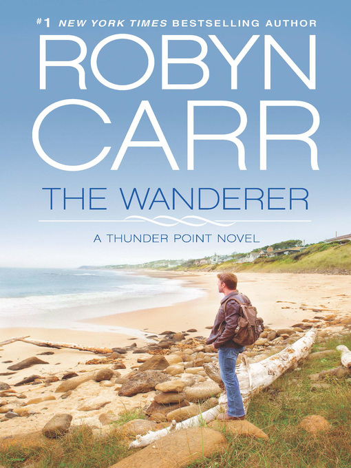 Title details for The Wanderer by Robyn Carr - Wait list