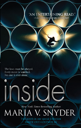 Title details for Inside: Inside Out ; Outside In by Maria V. Snyder - Available