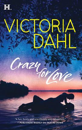 Title details for Crazy for Love by Victoria Dahl - Wait list