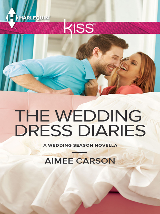 Title details for The Wedding Dress Diaries by Aimee Carson - Available
