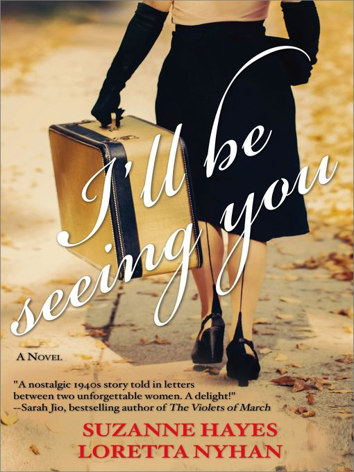 Title details for I'll Be Seeing You by Suzanne Hayes - Available