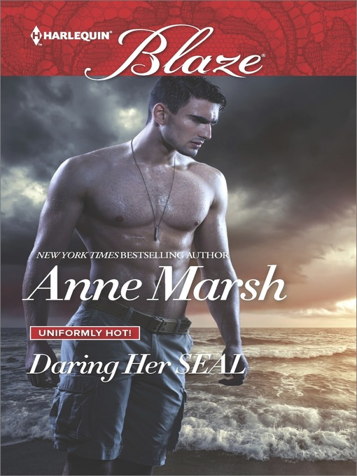 Title details for Daring Her SEAL by Anne Marsh - Available