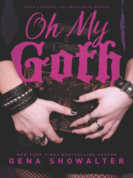 Title details for Oh My Goth by Gena Showalter - Available