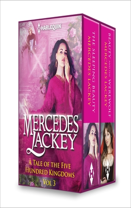 Title details for A Tale of the Five Hundred Kingdoms Volume 3: The Sleeping Beauty\Beauty and the Werewolf by Mercedes Lackey - Wait list