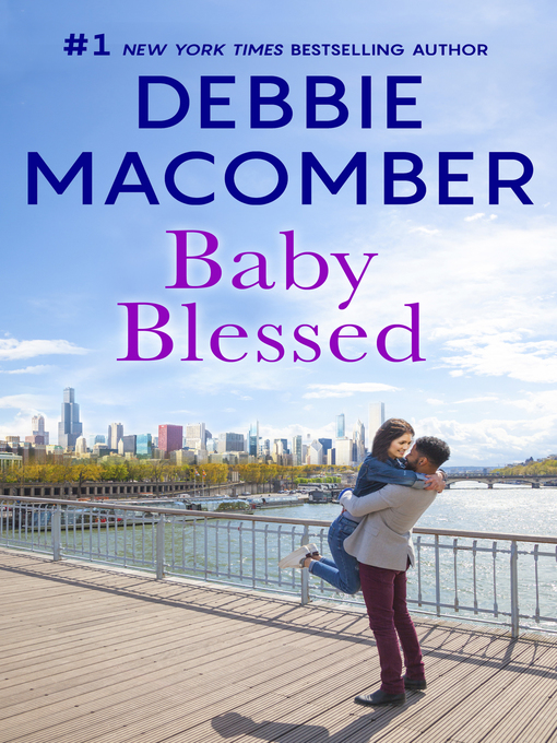 Title details for Baby Blessed by Debbie Macomber - Wait list