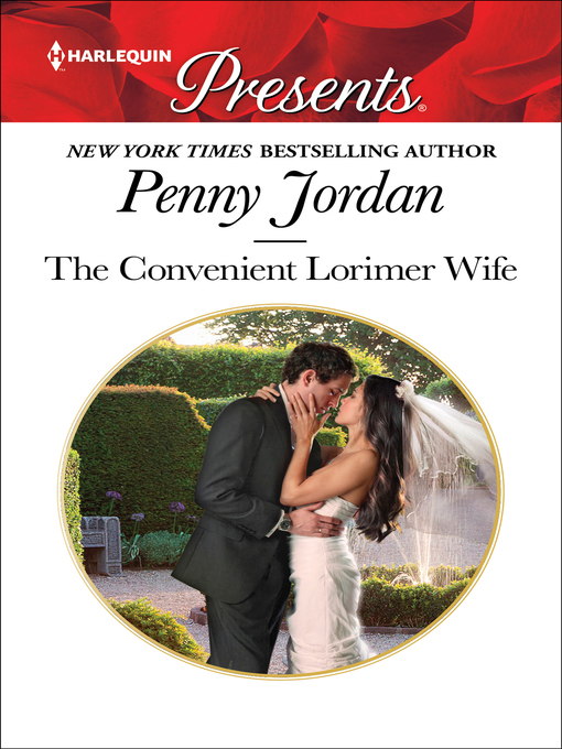 Title details for The Convenient Lorimer Wife by Penny Jordan - Wait list