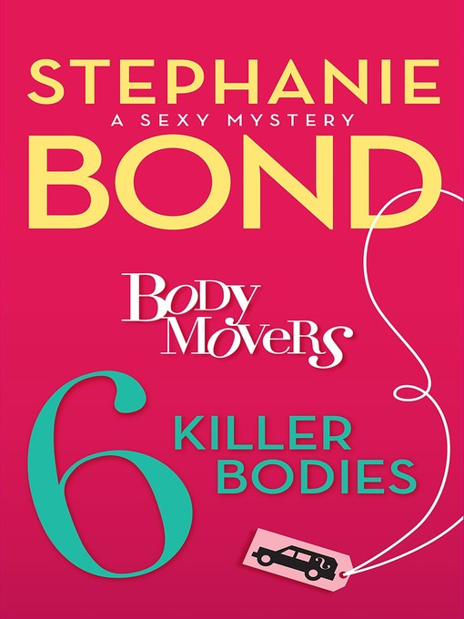 Title details for 6 Killer Bodies by Stephanie Bond - Wait list