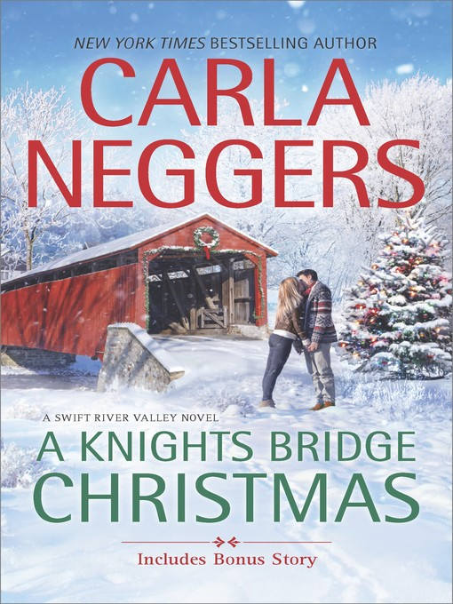 Title details for A Knights Bridge Christmas by Carla Neggers - Wait list