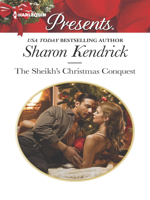 Title details for The Sheikh's Christmas Conquest by Sharon Kendrick - Wait list