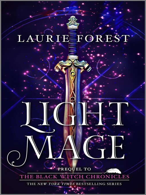 Title details for Light Mage by Laurie Forest - Wait list