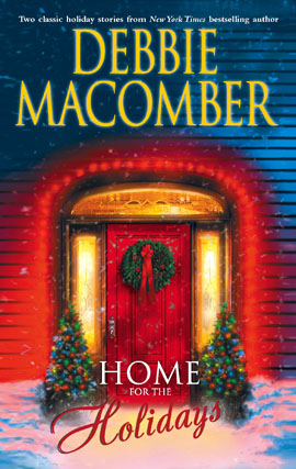 Title details for Home for the Holidays by Debbie Macomber - Available