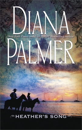 Title details for Heather's Song by Diana Palmer - Available